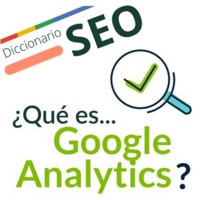 ¿Qué es Google Analytics?