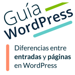 Diferencias entre entradas y páginas en WordPress