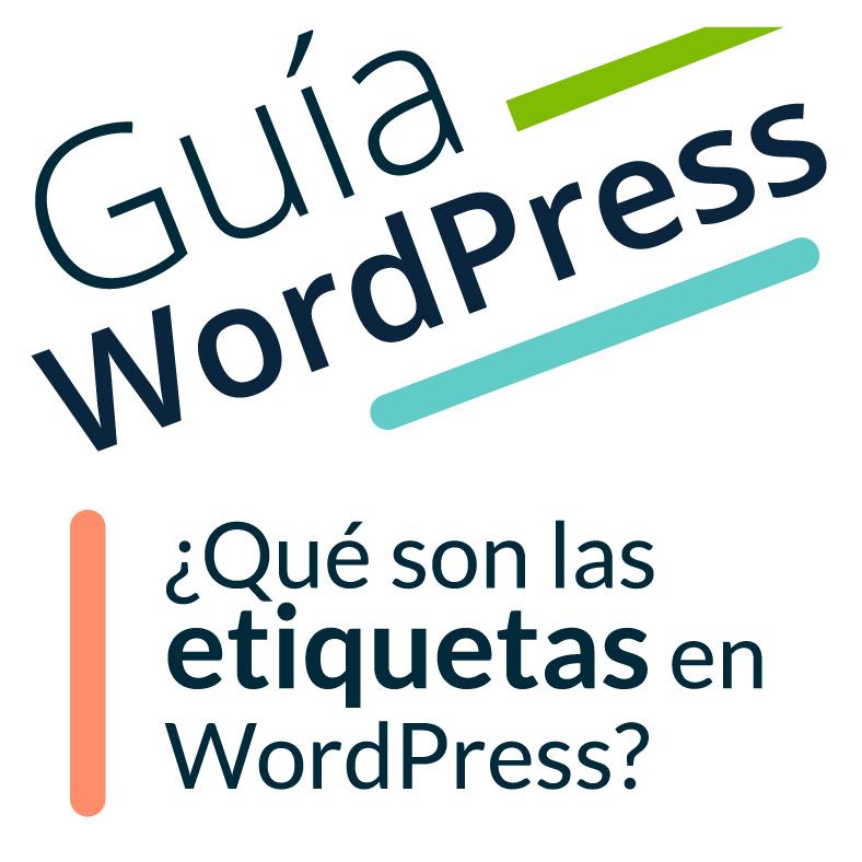 """Imagen ilustrativa para la entrada """"¿Qué son las etiquetas en WordPress y cómo utilizarlas?"""""""