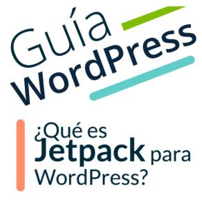 ¿Qué es Jetpack para WordPress?