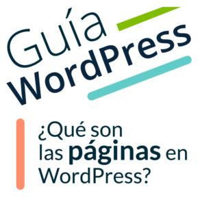¿Qué son las páginas de WordPress?