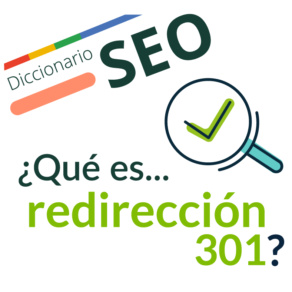 ¿Qué es una Redirección 301?