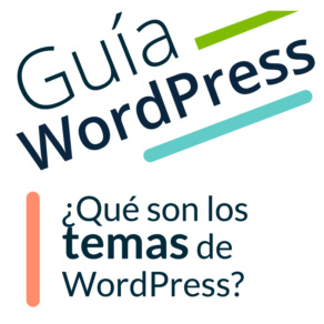 ¿Qué son los temas de WordPress y cuál es el mejor?