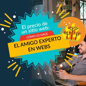 El precio de un sitio web (1): ¿Cómo lo hace el amigo 'experto' en webs?
