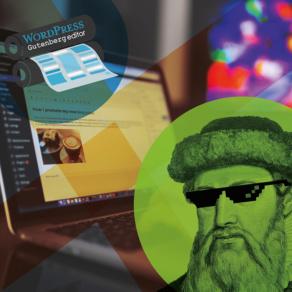 Gutenberg en WordPress 5.0: ¿Es el fin del mundo?