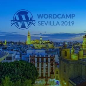 WordCamp Sevilla 2019 ¡La primera WordCamp para desarrolladores!