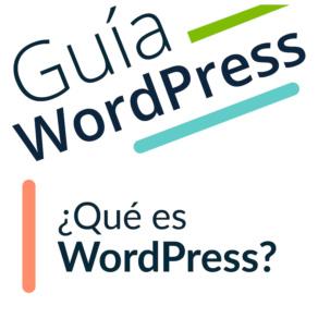 ¿Qué es Wordpress y en qué me puede ayudar?